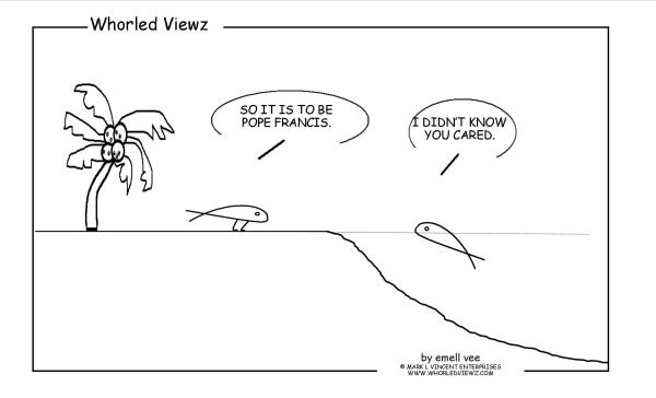 pope francis, emell vee, whorled viewz