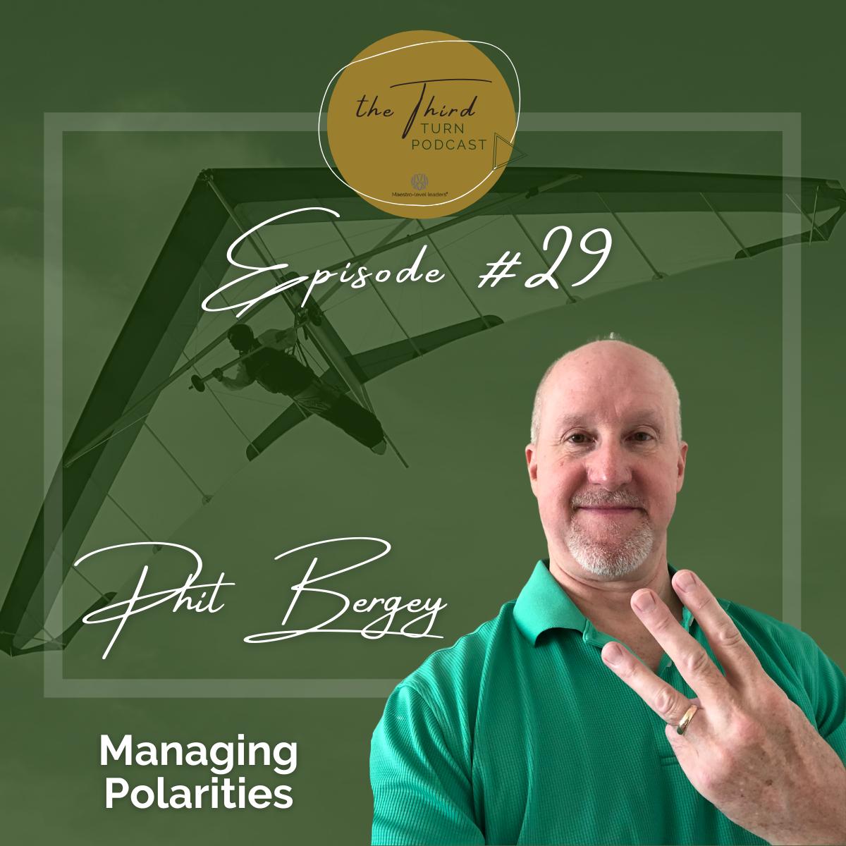 Phil Bergey - Episode 29